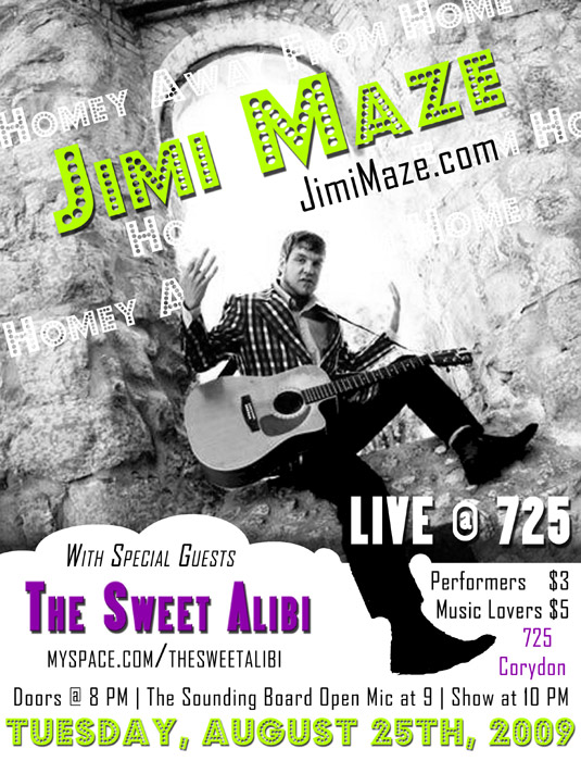 Jimi Maze Returns – Tuesday August 25th, 2009