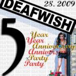 DEAFWISH || 5 Year Anniversary – Update!:;>!!