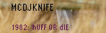 mc/dj Knife – Huff OR die (miami edition) ->> FREE BEATS