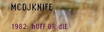 mc/dj Knife – Huff OR die (miami edition) ->> FREE BEATS