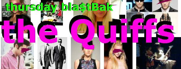 thursday Blastbak - Winnipegs the QUIFFS - NORTHCOAST