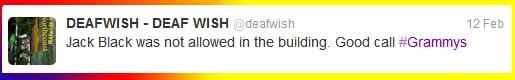 Jack Black Tweet - Grammy's 2012 - DEAFWISH