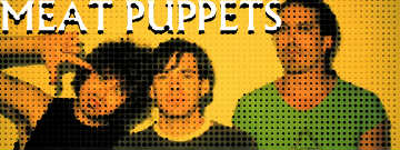 Music H1story >> The Meat Puppets Rise Above