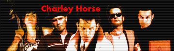 Music H1story >> Charley Horse: Not From Around These Parts by Chris Walter