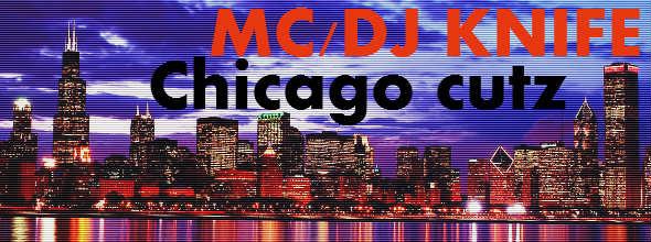 Chicago Hip Hop Rap Mix by MCDJ Knife