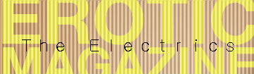 !Listen >> The Electrics –  Erotic Magazine Issue 001