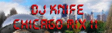 Chicago Rap Mix II – DJ KNIFE