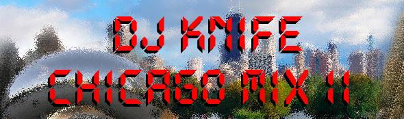 Chicago Rap Mix by DJ Knife