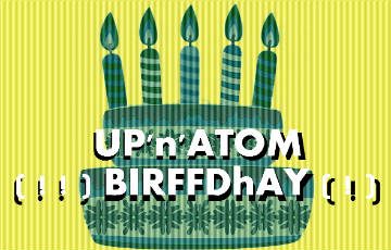 UP'n'ATOM – HAPPY BIRTHDAY Singalong