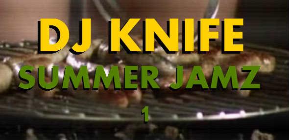 DJ Knife - Summer Jamz 1 - DEAFWISH