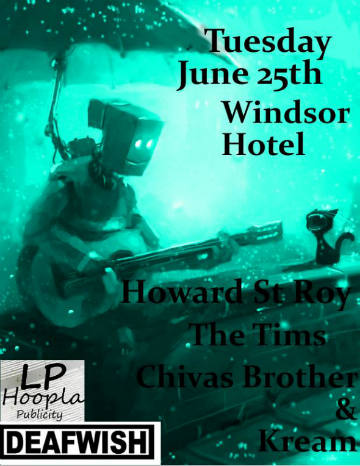 CDN: 06-25-2013 Howard St Roy, The Tims & Chivas + Kream at the Windsor ; Wininpeg, MB