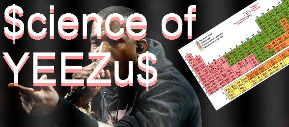 Scientific Review of Yeezus