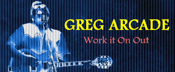 L!STEN: Greg Arcade – Work it On Out #NORTHCOAST #kUNTRY