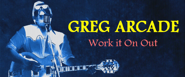 Greg Arcade - Work it on Out - DEAFWISH