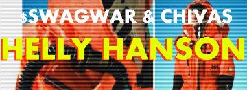L!STEN: $WAGWAR & CHIVAS BROTHER >> Helly Hanson