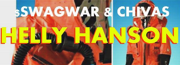 Helly Hanson - Swagwar & Chivas Brother - DEAFWISH