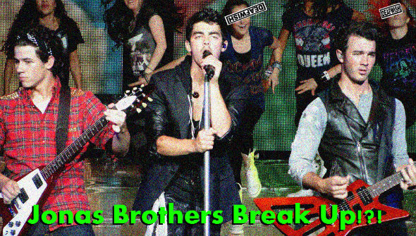 Jonas Brothers Breaks UP!? OMG