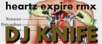 "L!STEN: ""Hearts Expire"" – dj knife _ Surgery Simulator RMX"