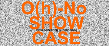 DEAFWISH O(h)-No SHOWCASE OPEN FOR SUBMISSION