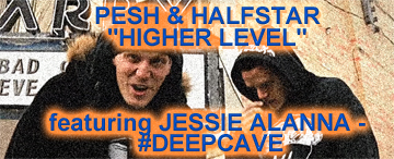 "WATCH: PESH & HALFSTAR ""HIGHER LEVEL"" featuring JESSIE ALANNA – #DEEPCAVE"