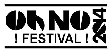 O(h) NO FESTIVAL – March 26 – 29th 2014 – #WINNIPEG