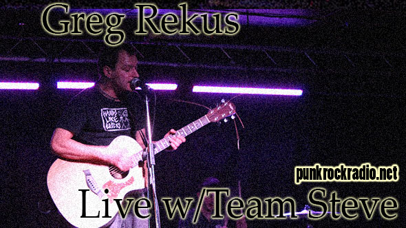 Greg Rekus on Team Steve - PunkRockRadio.net