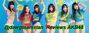 A Pan-Asian Logan's Run (or How I Got My Cod Sperm Back) – @dawgmanistan discusses AKB48