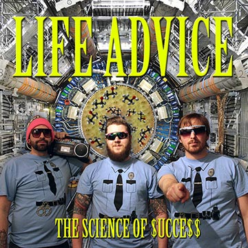 L!STEN: Life Advice – the Science of $ucce$$ – #winnipeg #punk