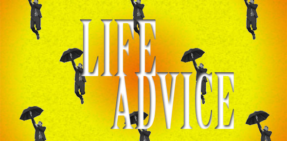 Life Advice - It's Raining Men - Weather Girls Cover Song
