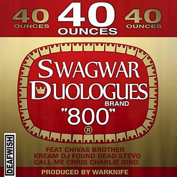 L!STEN: $WAGWAR – Duologues Mixtape – #RAP