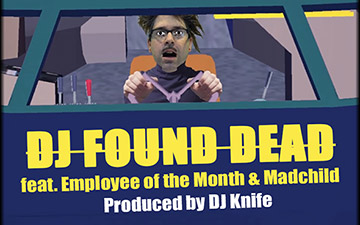 WATCH: DJ Found Dead – Great Wyte feat. Madchild & Employee of the Month – Produced by DJ Knife