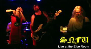 """OUR 32 YEAR OLD FU_Kin MANAGER WHO DOESN'T KNOW HOW TO PARTY"" – LIVE: SNFU @ the Elbo Room in San Francisco – 06-2014"
