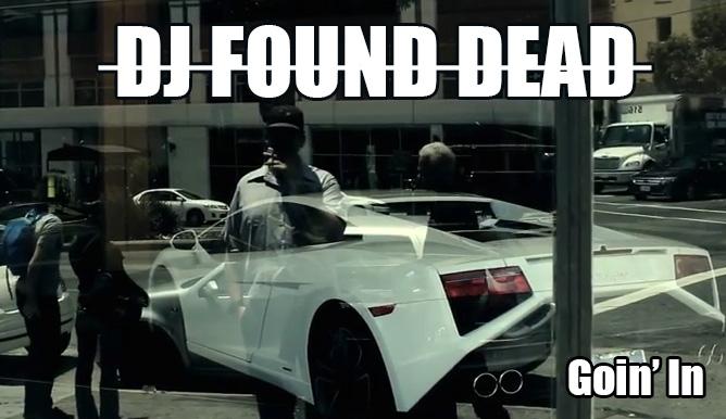 DJ Found Dead – Goin' In (prod. by Knife) #Watch