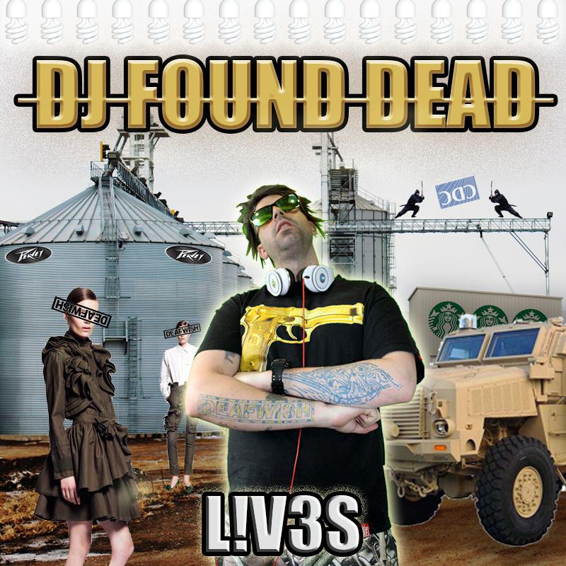 DJ Found Dead – L!V3S #mixtape