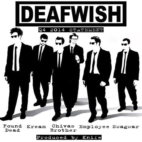 DEAFWISH Q4 #Rap Report #mixtape