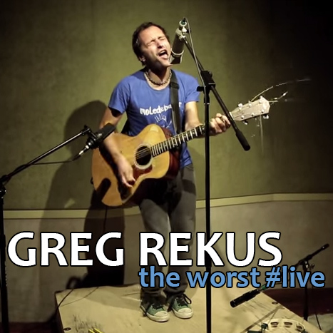 Greg Rekus – the Worst #live #studio