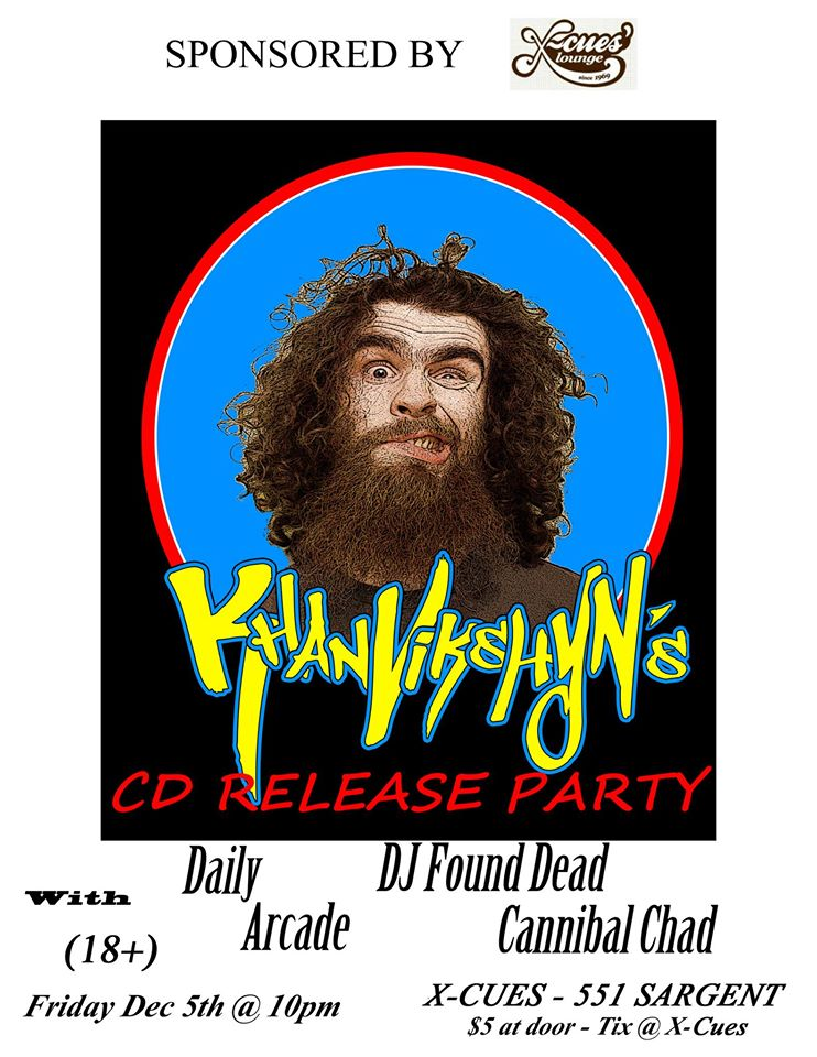 Khan Vikshyn, Daily, DJ Found Dead, Arcade & Cannibal Chad at X-Cues – 12.05.2015 #winnipeg