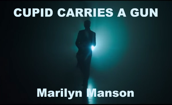 Marilyn Manson – Cupid Carries a Gun #shock #rock