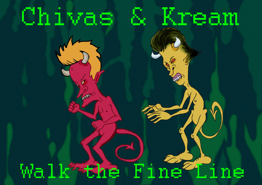 Chivas & Kream – Walk the Fine Line #watch