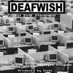 DEAFWISH 2015 Q1 Statement #listen #rap