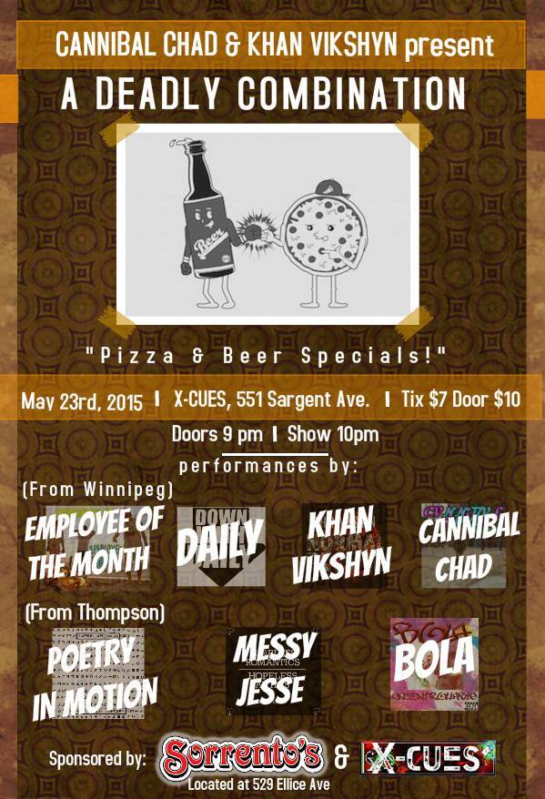 Deadly Combination – Rap Showcase – Xcues #winnipeg 05.23.2015