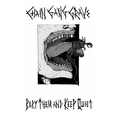 Chain Gang Grave – Bury Them and Keep Quiet #nyc #hardcore