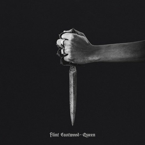 #LISTEN Flint Eastwood – Queen #anthem #trap