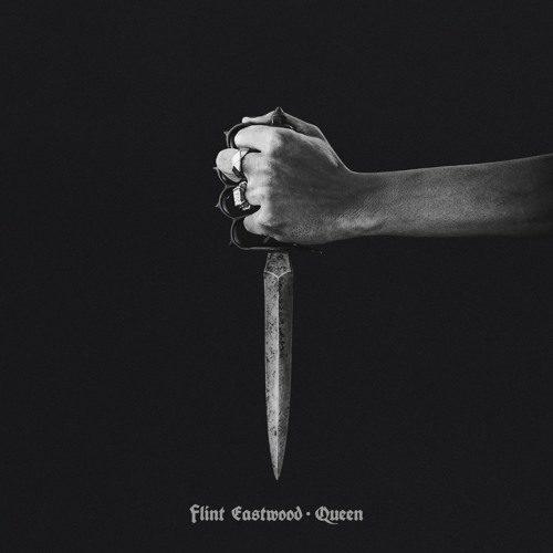 #LISTEN Flint Eastwood – Queen #anthem #trap